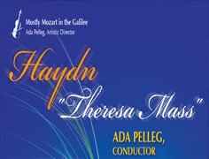 "Ada Pelleg to conduct first performance  Of Haydn's ""Theresa"" Mass in Israel"